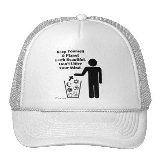 Don't Litter Your Mind Trucker Hat