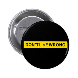 Don't Live Wrong, Doping Parody Pinback Button