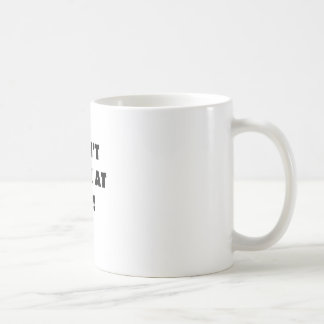 Dont Look at Me Classic White Coffee Mug