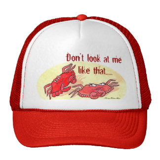 Don't look at me like that... Cap Trucker Hat