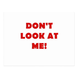 Dont Look at Me Post Cards