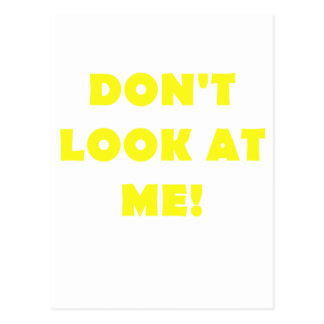 Dont Look at Me Postcard