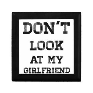 Don't Look At My Girlfriend Gift Box