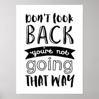 Don't Look Back Inspirational Motivational Poster
