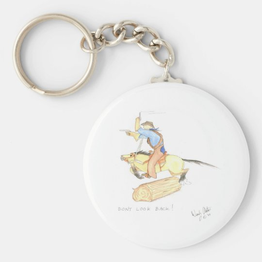 Don't Look Back! Keychain
