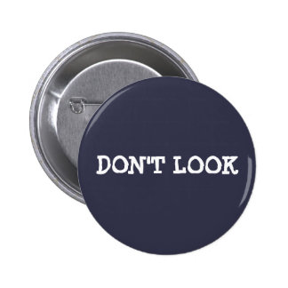 Don't Look Button