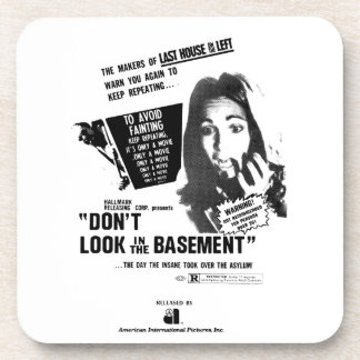 Don't Look In The Basement Drink Coaster