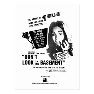Don't Look In The Basement Postcard