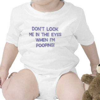 Don't Look Me In The Eyes Shirt