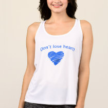 Don't Loose Heart! Tank Top