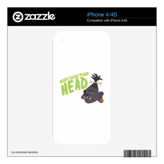 Dont Lose Head iPhone 4S Skins