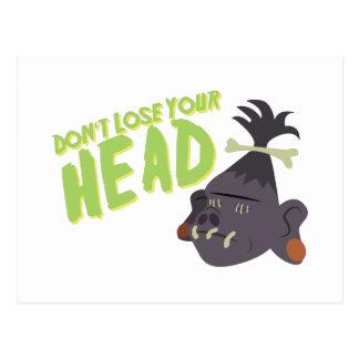 Dont Lose Head Postcard