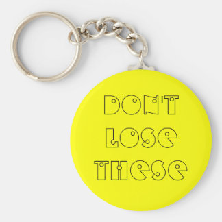 don't lose these key chain