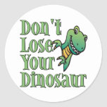 Don't Lose Your Dinosaur Classic Round Sticker