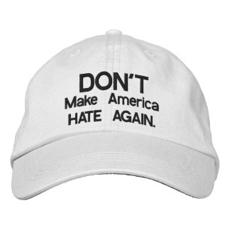 Don't Make American Hate again Baseball Hat