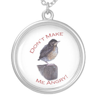 Don't Make Me Angry Round Pendant Necklace