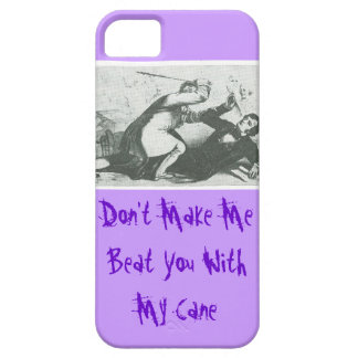 Don't Make Me Beat You With My Cane iPhone SE/5/5s Case