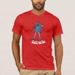 Don't Make Me Call Kali On You! T-Shirt