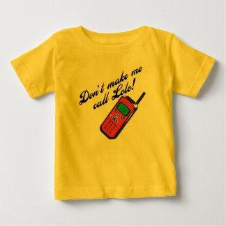 Don't Make Me Call Lolo! Tee Shirt