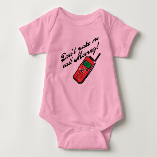 Don't Make Me Call Mommy! Baby Bodysuit
