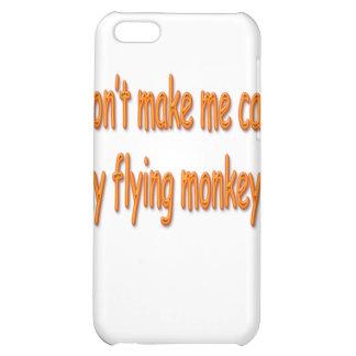 Don't Make Me Call My Flying Monkeys Orange iPhone 5C Case
