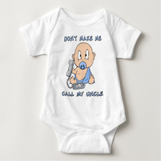 Don't make me call my Uncle Baby Bodysuit