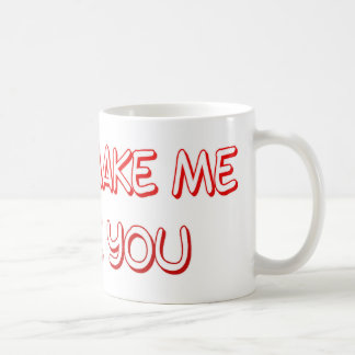 dont make me choke you coffee mug
