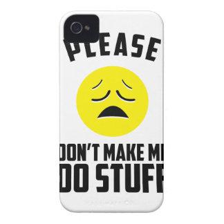 Don't Make Me Do Stuff iPhone 4 Case-Mate Case