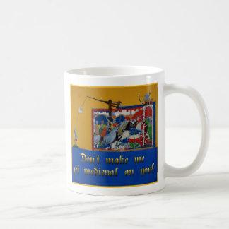 Don't Make Me Get... Mug