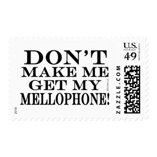 Dont Make Me Get My Mellophone Postage Stamps