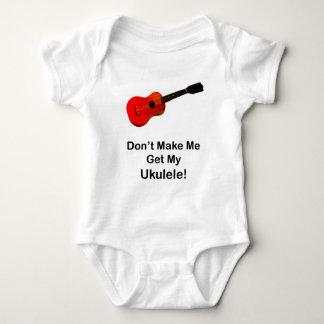 Don't make me get my Ukulele! T-shirts