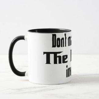Don't make me get the Family involved Mug