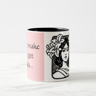 """Don't make me get ugly..."" coffee... - Customized Two-Tone Coffee Mug"
