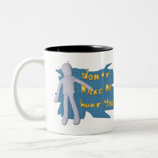 Don't make me... Two-Tone coffee mug