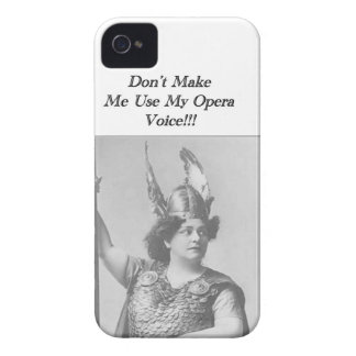 Don't Make me use my Opera voice iPhone 4 Cases