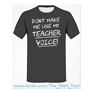 Don't Make Me Use My Teacher Voice Flyer