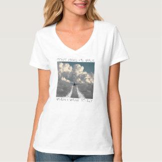 Don't make me walk 7 T-Shirt