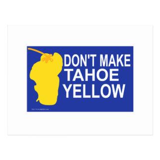Don't make Tahoe yellow! Postcard