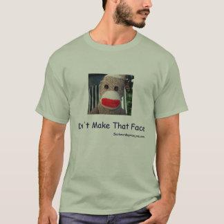 Don't Make That Face (Moe) dark blue letters T-Shirt
