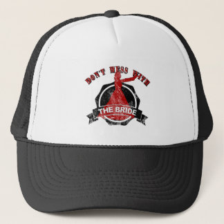 Don't measuring with the bride trucker hat