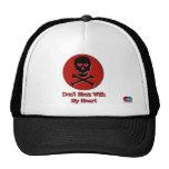 Don't Mess3 Trucker Hats