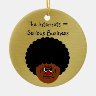 Don't Mess Around The Internet is Serious Business Double-Sided Ceramic Round Christmas Ornament