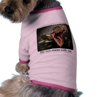 Don't mess doggie t shirt