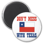 DON'T MESS TEXAS w/Chilean Flag 2 Inch Round Magnet