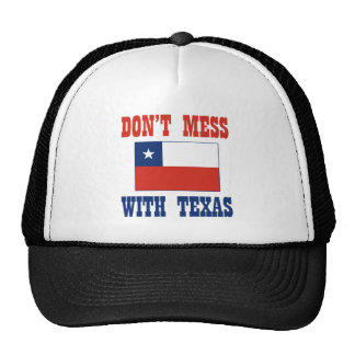 DON'T MESS TEXAS w/Chilean Flag Trucker Hat