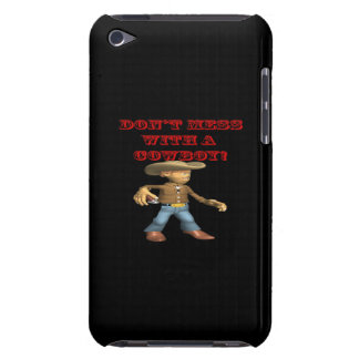Dont Mess With A Cowboy Barely There iPod Cover