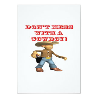 Dont Mess With A Cowboy Card