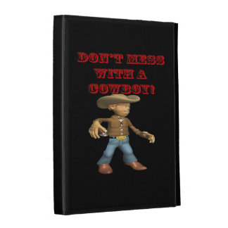 Dont Mess With A Cowboy iPad Folio Cases