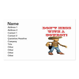 Dont Mess With A Cowboy Double-Sided Standard Business Cards (Pack Of 100)
