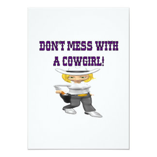 Dont Mess With A Cowgirl Card
